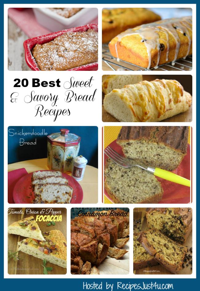 20 best sweet and savory bread recipes from recipesjust4u.com