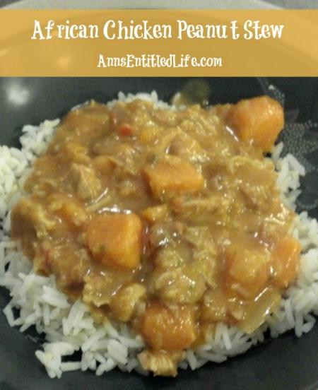African Chicken Peanut stew from annsentitledlife.com