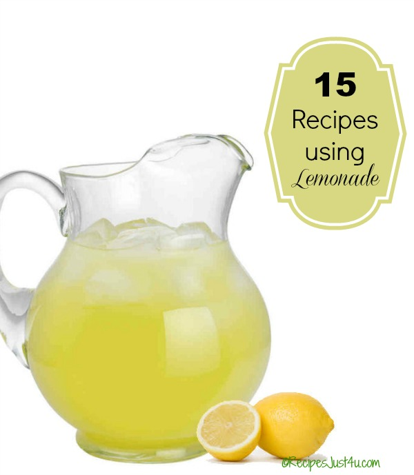 15 recipes using lemonade