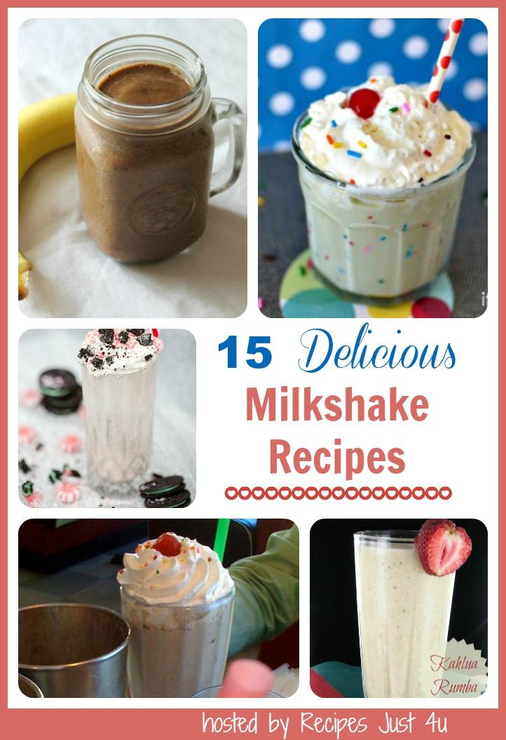 15 delicious milkshake recipes for summer fun from recipesjust4u.com/