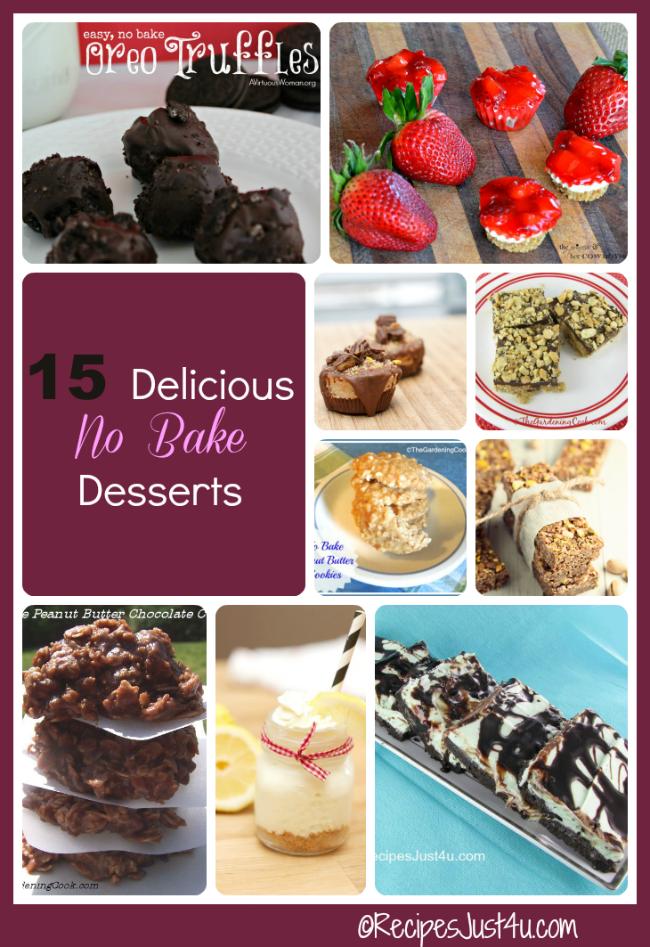 15 delicious no bake desserts - recipesjust4u.com/no-bake-dessert-recipes