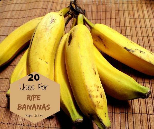 20 ways to use ripe bananas