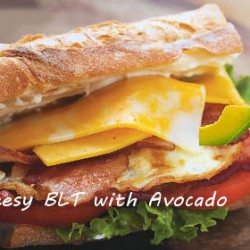 Cheesy BLT with Avocado from The Gardening Cook