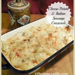Cheese Potato & Italian Sausage Casserole