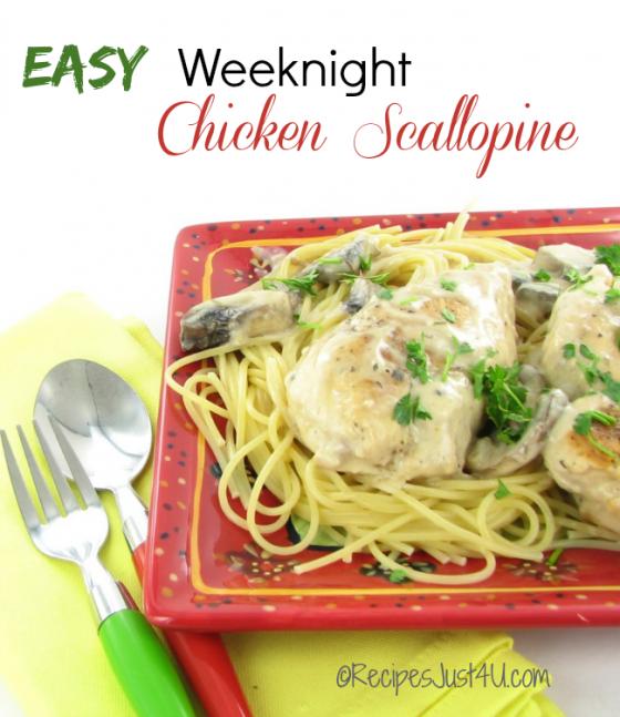 Easy Weeknight Chicken Scallopine - recipe: recipesjust4u.com/