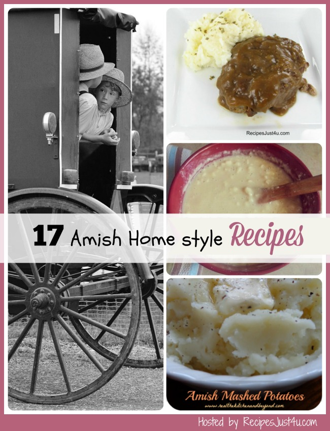 The Amish are known for their traditional simple life style and plain cooking. See my top 17 favorite Amish recipes.