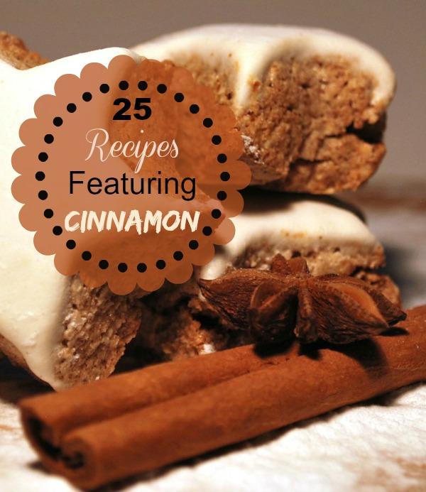 25 Recipes Featuring Cinnamon