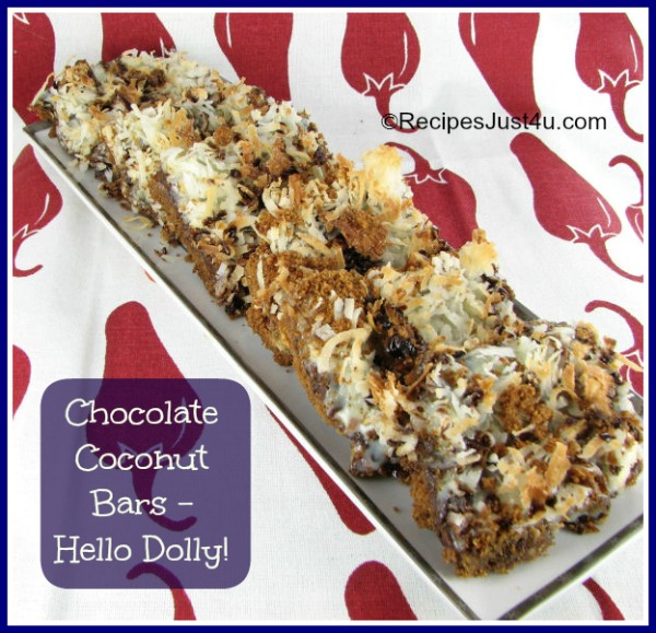 "Chocolate Coconut ""Hello Dolly"" layered bars"