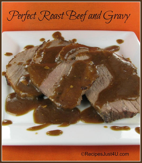 Perfect Roast Beef and Gravy