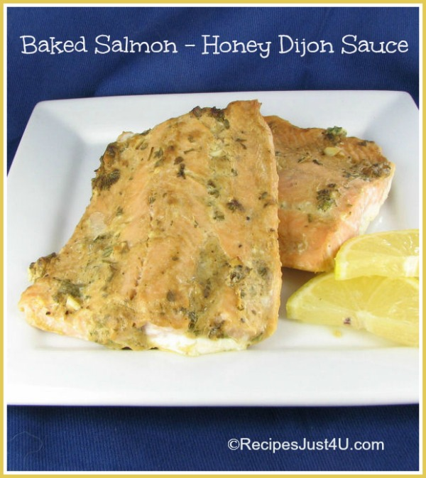 Baked Salmon with Honey dijon Garlic Sauce