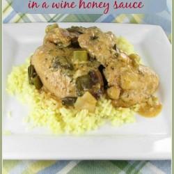 Chicken Thighs in a honey wine sauce