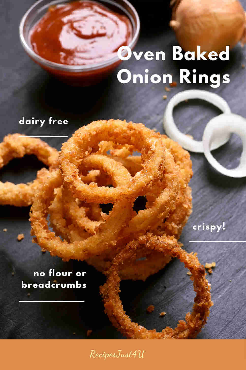 Onion rings with words, crispy, no flour or breadcrumbs, dairy free and Oven Baked Onion Rings title.