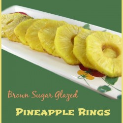 Brown Sugar Glazed Pineapple rings.