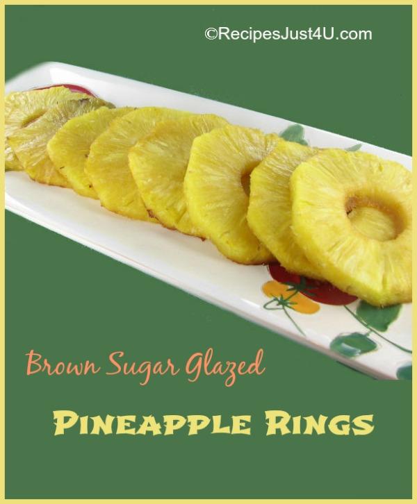 Brown Sugar Glazed Pineapple rings.