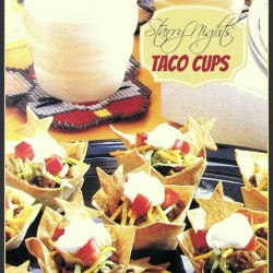 Taco Cups - Perfect Slumber party treat