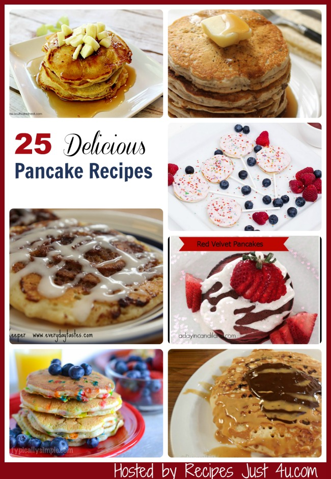 25 Delicious Pancake Recipes from recipesjust4u.com/tips-for-great-pancakes