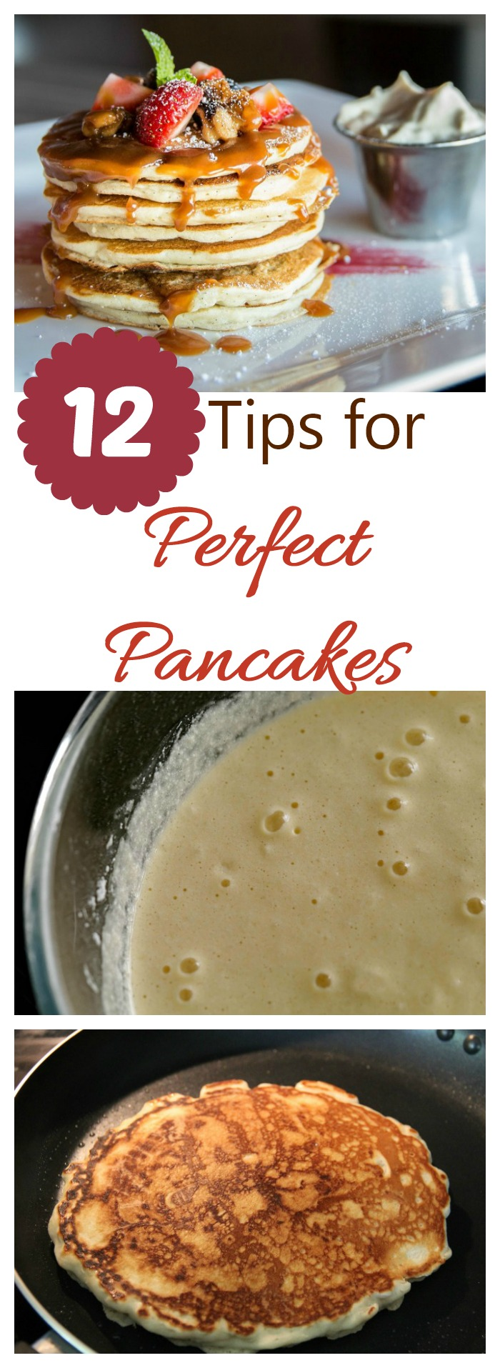 These 12 tips will have you making great pancakes every time - light fluffy and full of flavor!