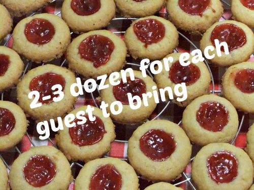 Thumbprint cookies with words - 2-3 dozen for each guest to bring