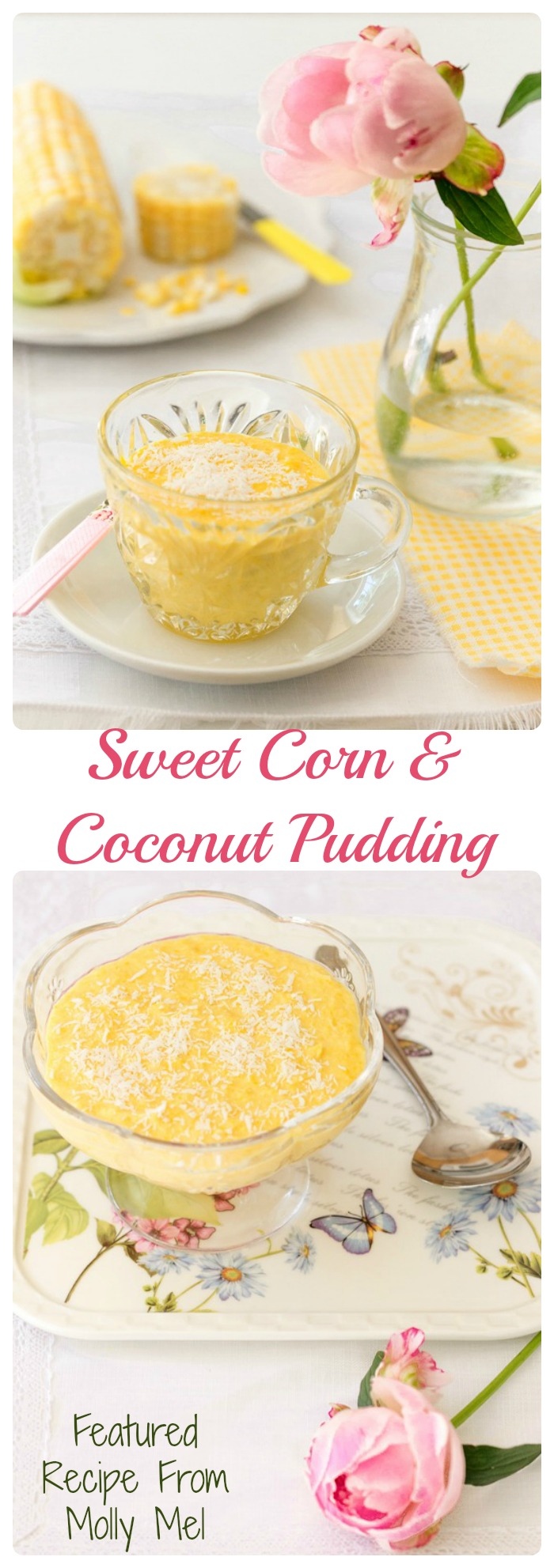 This Sweet corn and coconut pudding is the perfect rich and creamy summer time sweet.  My friend Regina from mollymel.blogspot.com shared it for my readers to enjoy.