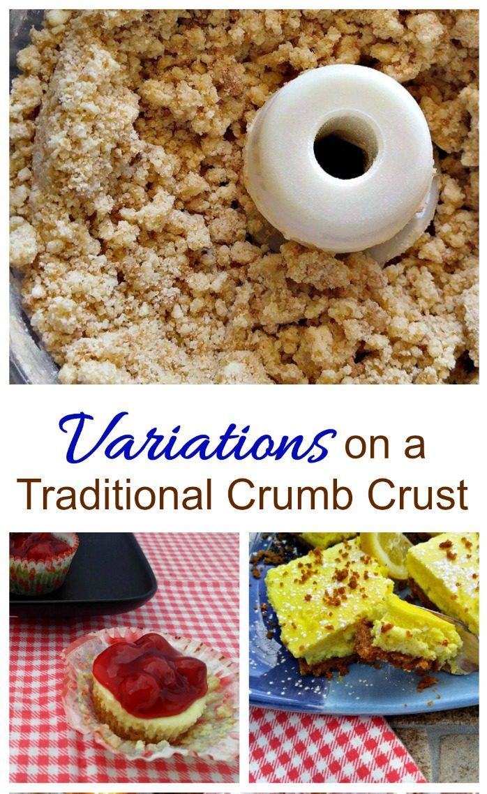 Crumbs in a food processor with strawberry tart and orange slice and words Variations on a traditional crumb crust