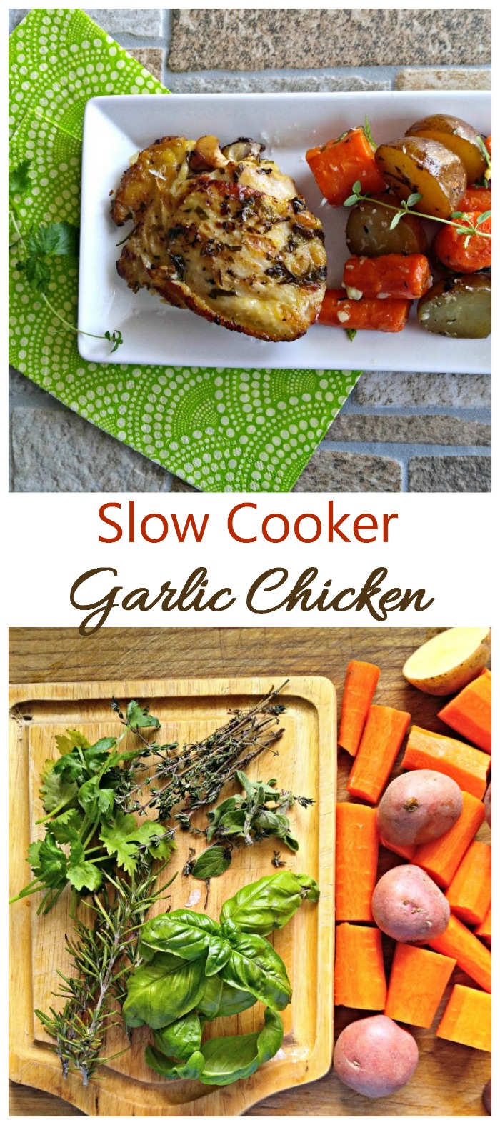 This slow cooker garlic chicken with red potatoes and carrots is beautifully flavored with a handful of fresh herbs and diced garlic