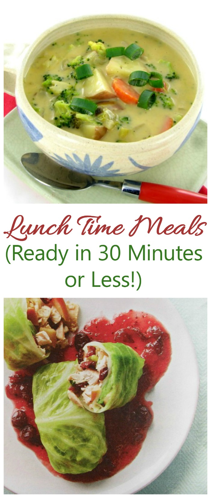 Great 30 minute meals for lunch that taste amazing!