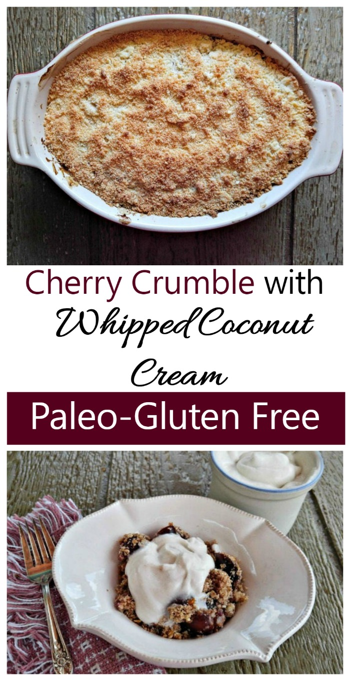 This cherry crumble is a great summertime dessert. Whip some coconut cream to serve on top.