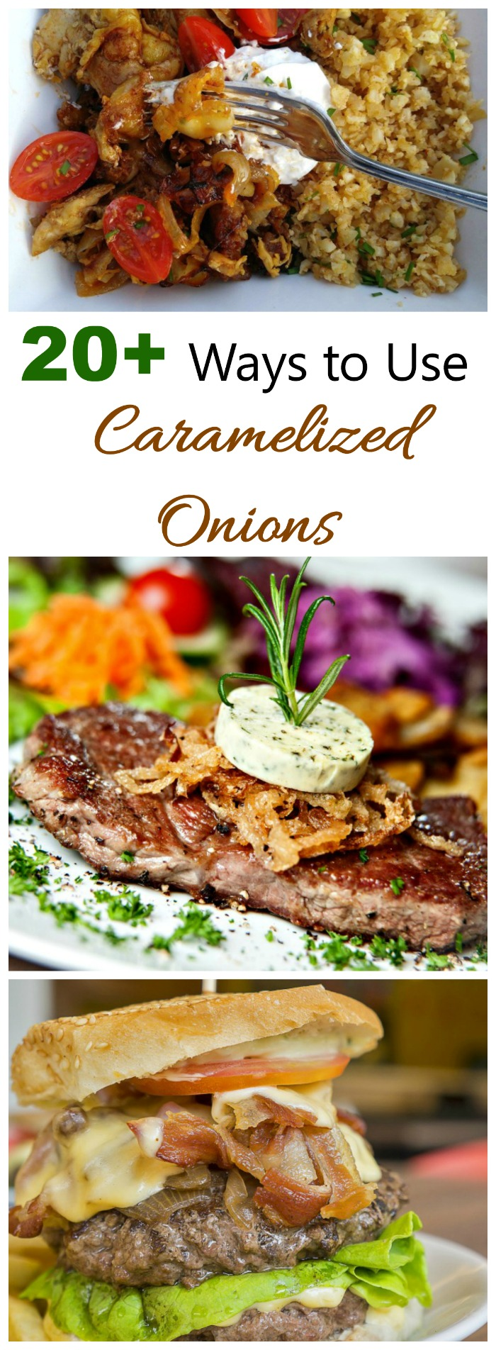 Tips using caramelized onions as toppings, or fillings in your favorite recipes