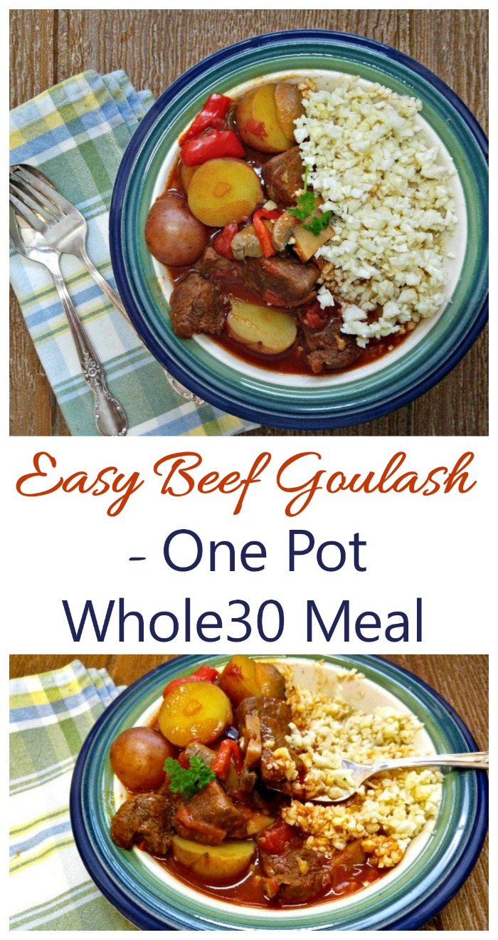 This easy beef goulash is made in one pot and fits into a gluten free and Whole30 diet plan. #easybeefgoulash #onepotwhole30beefstew