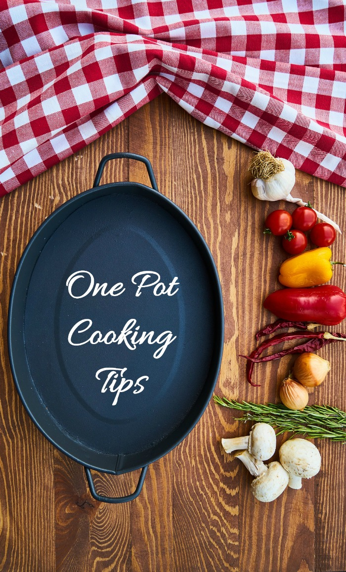 These one pot cooking tips will ensure that your one pot meals will be stressful and delicious, every time. #onepltmeals #onepotcooking