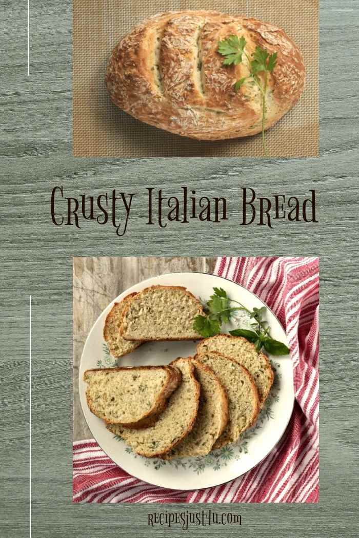 Loaf of bread and bread on a plate with words Crusty Italian Bread.