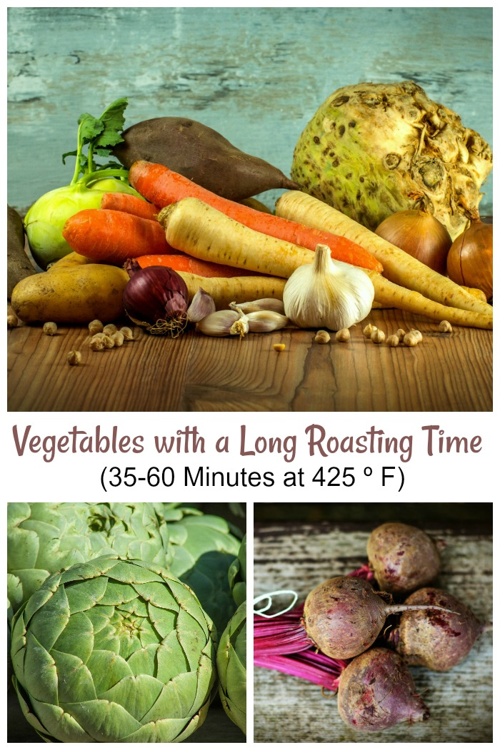 Oven roasted vegetables like whole artichokes, beets and root vegetables need a longer cooking time. Cook these vegetables for 35-60 minutes. Click through to see my full list for roasting vegetables.