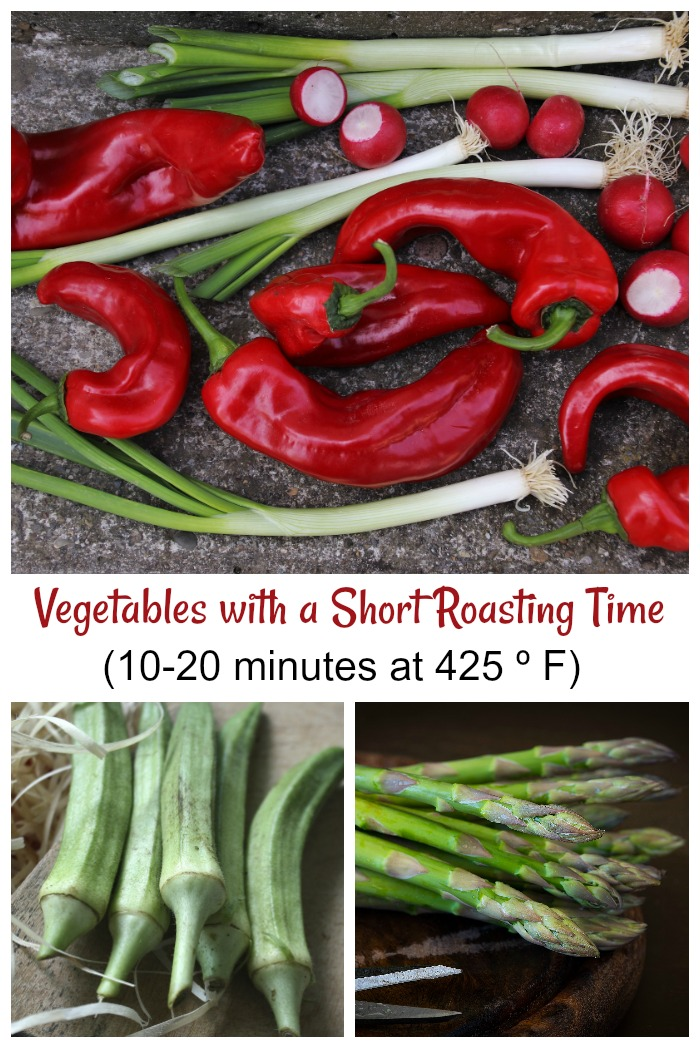 Oven roasted vegetables like Peppers, radishes, okra and asparagus have a short roasting time. Click through for my full list.