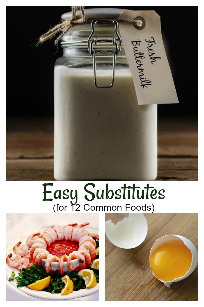 Food Substitutes for buttermilk, eggs and cocktail sauce plus many other ingredients