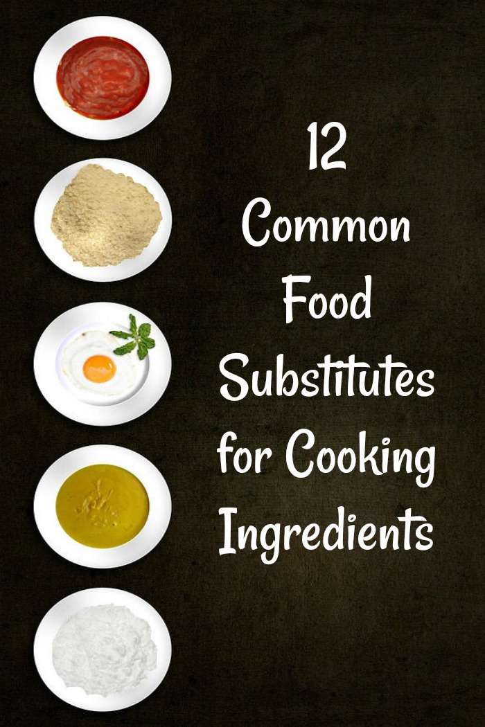 common food substitutes for cooking ingredients