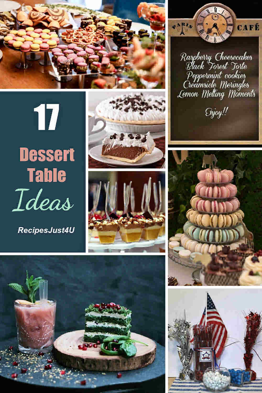 Party dessert ideas with words reading 17 dessert table ideas.